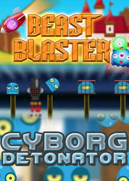 Beast Blaster + Cyborg Detonato Steam CD Key